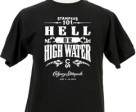 Hell or High Water t-shirt.