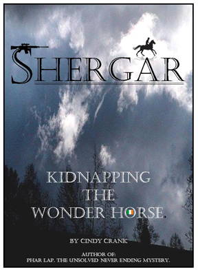 Shergar, Kidnapping the Wonder Horse by Cindy Crank.