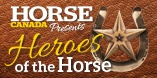 Horse Canada's Heroes of the Horse Contest