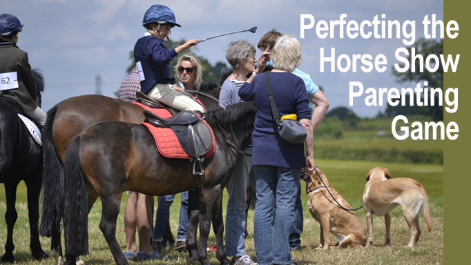 Thumbnail for Perfecting the Horse Show Parenting Game